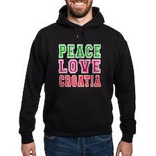 Peace Love Croatia Hoodie