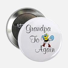 """Grandpa To Bee Again 2.25"""" Button"""