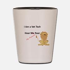vet tech roar Shot Glass
