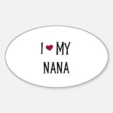 I Love My Nana Oval Decal