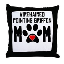 Wirehaired Pointing Griffon Mom Throw Pillow