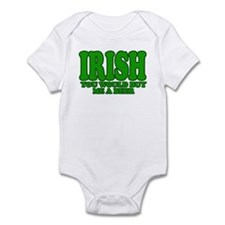 IRISH you would buy me a beer Infant Bodysuit