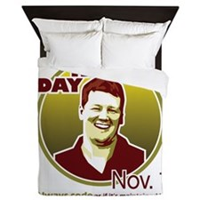 Kevin Kennedy Day Queen Duvet