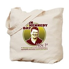 Kevin Kennedy Day Tote Bag