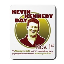 Kevin Kennedy Day Mousepad