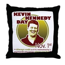 Kevin Kennedy Day Throw Pillow