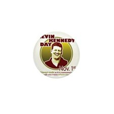 Kevin Kennedy Day Mini Button