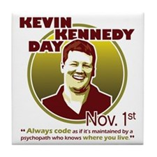 Kevin Kennedy Day Tile Coaster