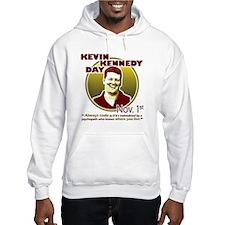 Kevin Kennedy Day Hoodie Sweatshirt