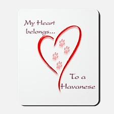 Havanese Heart Belongs Mousepad