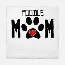 Poodle Mom Queen Duvet