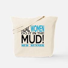 Real Women Do It In The Mud (Aqua Mud Runner) Tote