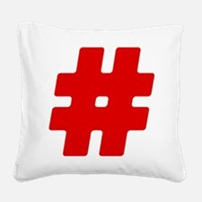 Red #Hashtag Square Canvas Pillow
