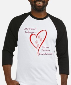 Italian Greyhound Heart Belongs Baseball Jersey