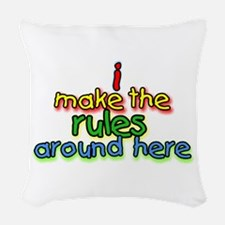 I Make The Rules Woven Throw Pillow