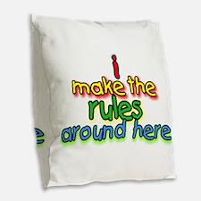I Make The Rules Burlap Throw Pillow