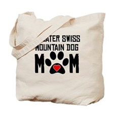 Greater Swiss Mountain Dog Mom Tote Bag