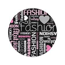 "Fashion Love  3.5"" Button"