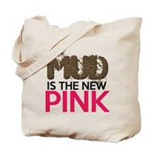 Mud Is The New Pink Tote Bag