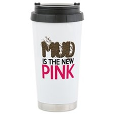 Mud Is The New Pink Travel Mug