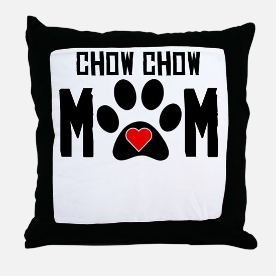 Chow Chow Mom Throw Pillow