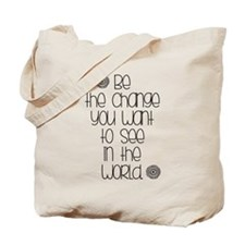 Be the Change Tote Bag