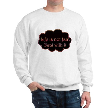 Not Fair Sweatshirt