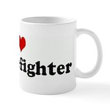 I Love My Firefighter Mug