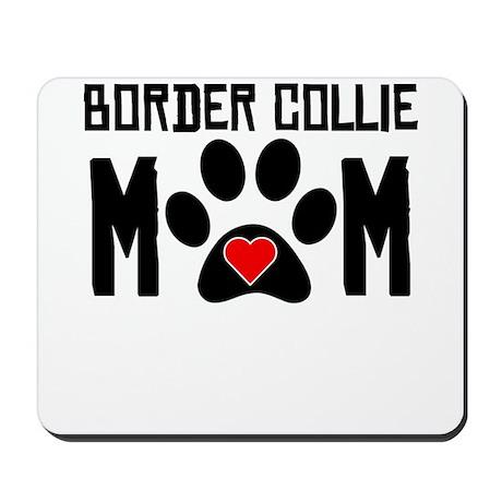 Border Collie Mom Mousepad