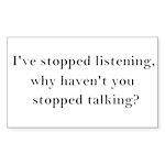 Stop Talking! Sticker (Rectangle 50 pk)