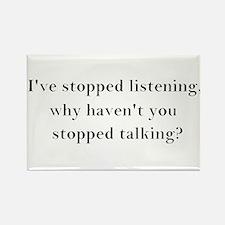 Stop Talking! Rectangle Magnet