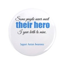 "Hero Autism 3.5"" Button"