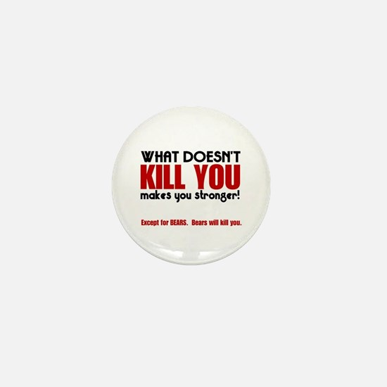 Kill You Bears Mini Button