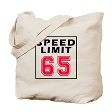 Speed Limit 65 Tote Bag