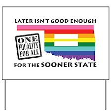 Oklahoma equality sooner blk font Yard Sign