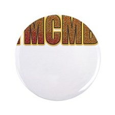 "YMCMB 3.5"" Button"