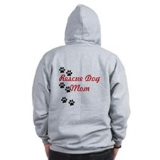 Rescue Dog Mom Zip Hoodie (Back Only)