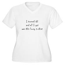 65 lousy tshirt Plus Size T-Shirt