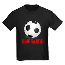 Soccer Give Blood T-Shirt