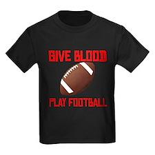 Give Blood Play Football T-Shirt