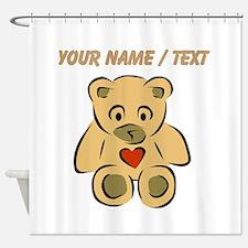 Custom Teddy Bear With Heart Shower Curtain
