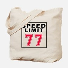 Speed Limit 77 Tote Bag