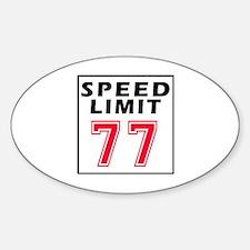 Speed Limit 77 Sticker (Oval)