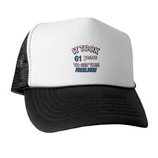 It took 61 years to get this fabulous Trucker Hat