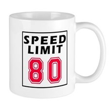 Speed Limit 80 Mug
