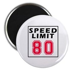 Speed Limit 80 Magnet