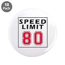 "Speed Limit 80 3.5"" Button (10 pack)"