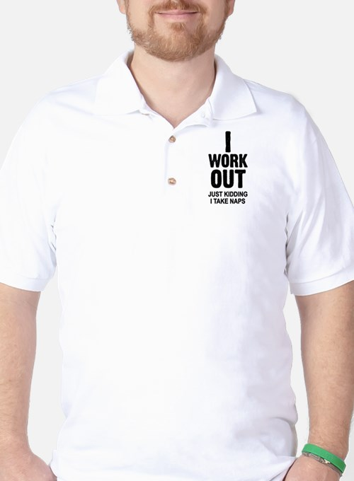Cute I work out T-Shirt