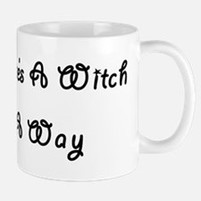 Where There's A Witch Mug