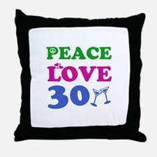 Peace Love 30 Throw Pillow